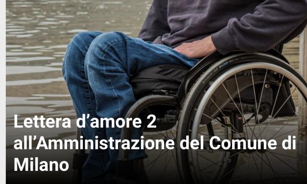 Lettera d'amore 2 all'Amministrazione del Comune di Milano